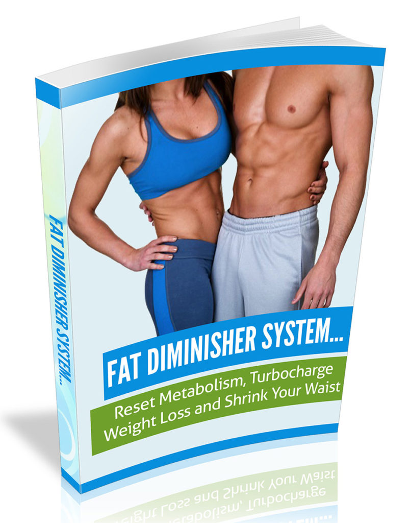 Get A Copy of Fat Diminisher For Free